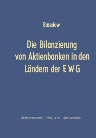 Die Bilanzierung von Aktienbanken in den Ländern der EWG