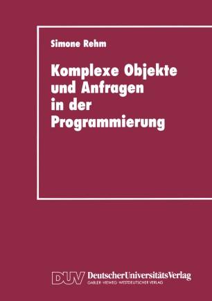 Komplexe Objekte und Anfragen in der Programmierung