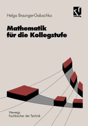 Mathematik für die Kollegstufe