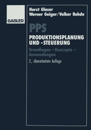 PPS Produktionsplanung und -steuerung