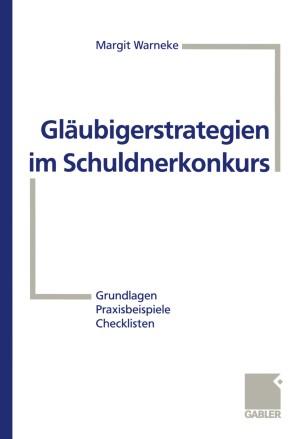 Gläubigerstrategien im Schuldnerkonkurs