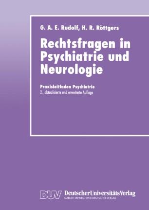 Rechtsfragen in Psychiatrie und Neurologie