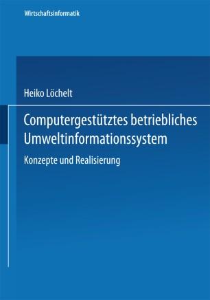 Computergestütztes betriebliches Umweltinformationssystem