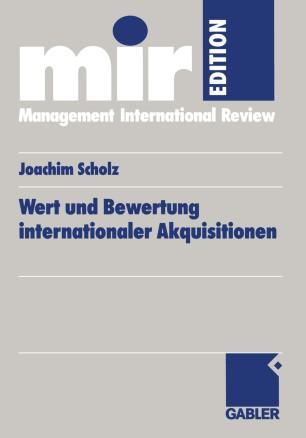 Wert und Bewertung internationaler Akquisitionen