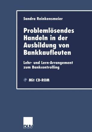Problemlösendes Handeln in der Ausbildung von Bankkaufleuten
