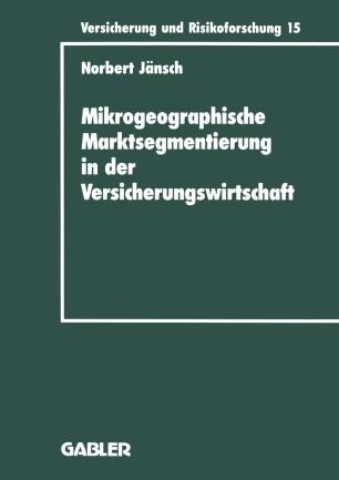 Mikrogeographische Marktsegmentierung in der Versicherungswirtschaft