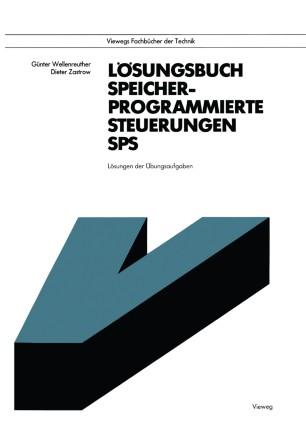 Lösungsbuch Speicherprogrammierte Steuerungen SPS