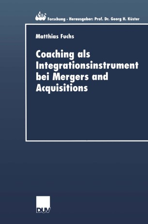 Coaching als Integrationsinstrument bei Mergers and Acquisitions