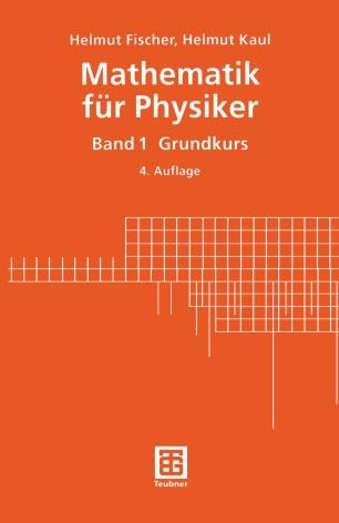Mathematik für Physiker Band 1 Grundkurs