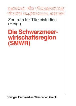 Die Schwarzmeerwirtschaftsregion (SMWR)