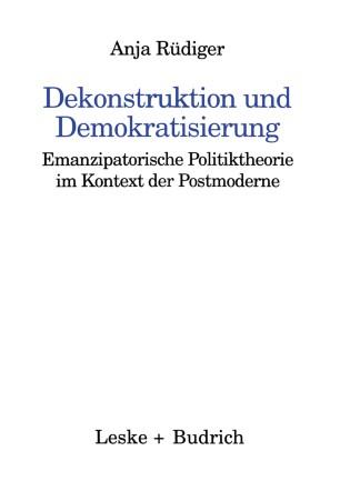 Dekonstruktion und Demokratisierung