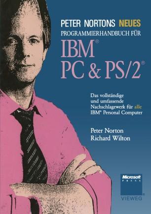 Peter Nortons Neues Programmierhandbuch für IBM® PC & PS/2®