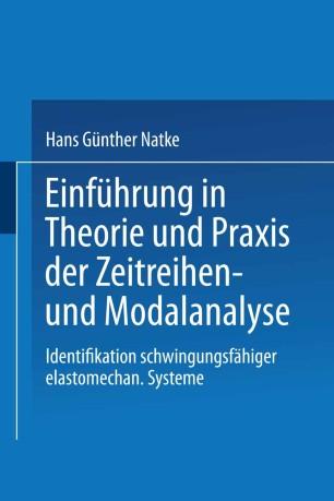 Einführung in Theorie und Praxis der Zeitreihen- und Modalanalyse