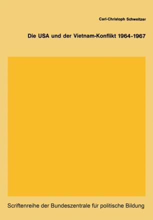 Die USA und der Vietnam-Konflikt 1964–1967
