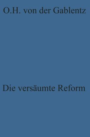 Die versäumte Reform