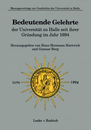 Bedeutende Gelehrte der Universität zu Halle seit ihrer Gründung im Jahr 1694