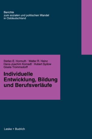 Individuelle Entwicklung, Bildung und Berufsverfäufe