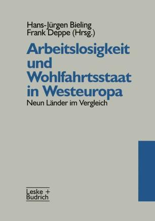 Arbeitslosigkeit und Wohlfahrtsstaat in Westeuropa