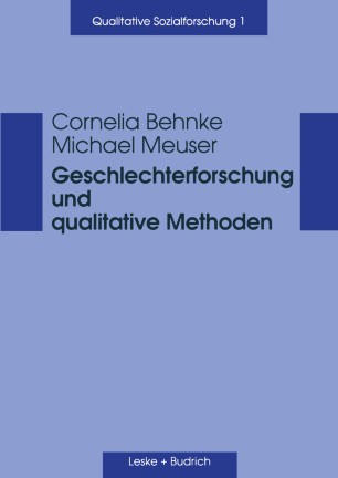 Geschlechterforschung und qualitative Methoden