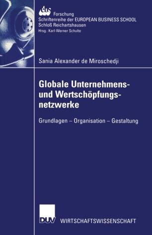 Globale Unternehmens- und Wertschöpfungsnetzwerke