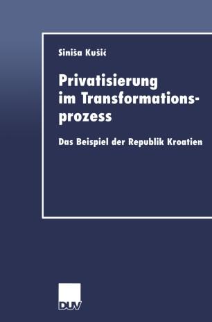 Privatisierung im Transformationsprozess