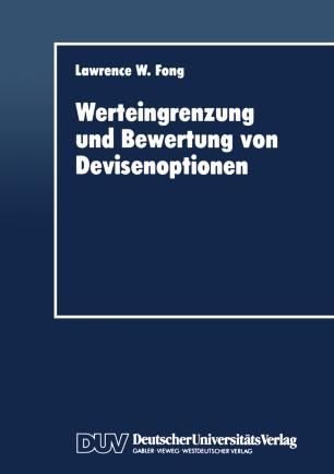 Werteingrenzung und Bewertung von Devisenoptionen