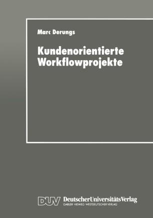 Kundenorientierte Workflowprojekte