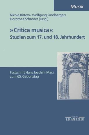 »Critica musica«: Studien zum 17. und 18. Jahrhundert