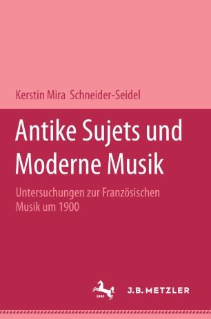 Antike Sujets und moderne Musik