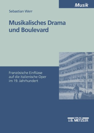 Musikalisches Drama und Boulevard
