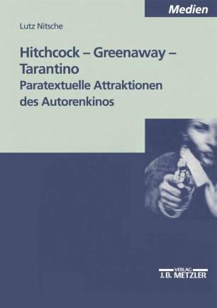 Hitchcock — Greenaway — Tarantino