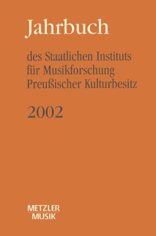 Jahrbuch des Staatlichen Instituts für Musikforschung Preußischer Kulturbesitz