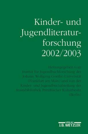 Kinder- und Jugendliteraturforschung 2002/2003
