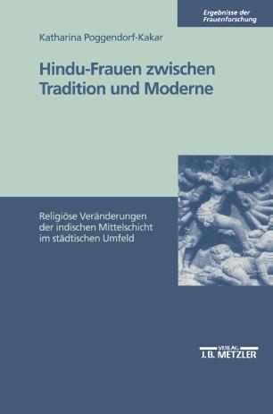 Hindu-Frauen zwischen Tradition und Moderne
