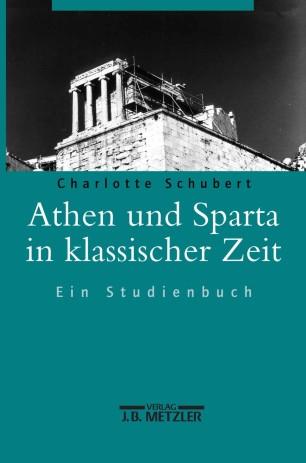 Athen und Sparta in klassischer Zeit