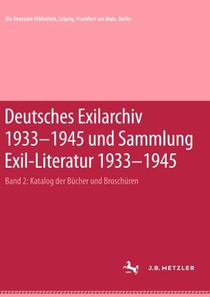 Deutsches Exilarchiv 1933–1945 und Sammlung Exil-Literatur 1933–1945