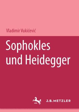 Sophokles und Heidegger
