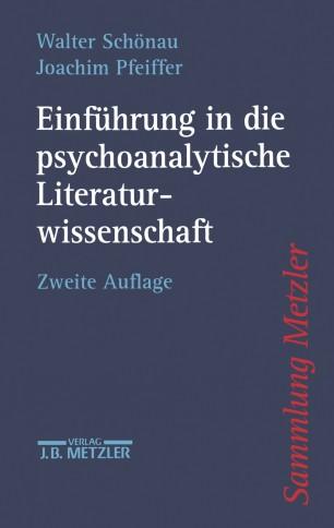 Einführung in die psychoanalytische Literaturwissenschaft