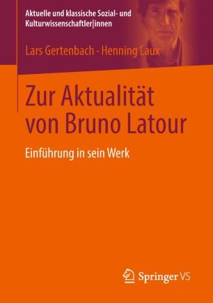 Zur Aktualität von Bruno Latour