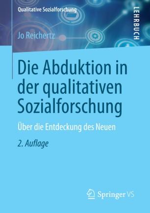 Die Abduktion in der qualitativen Sozialforschung