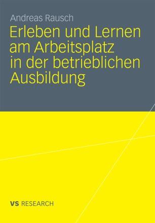 Erleben und Lernen am Arbeitsplatz in der betrieblichen Ausbildung (German Edition)