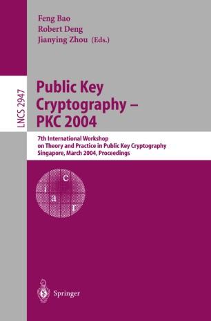 Public Key Cryptography – PKC 2004