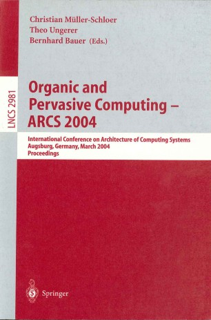 Organic and Pervasive Computing – ARCS 2004