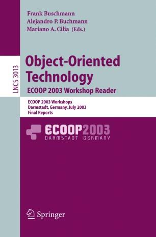 Object-Oriented Technology. ECOOP 2003 Workshop Reader