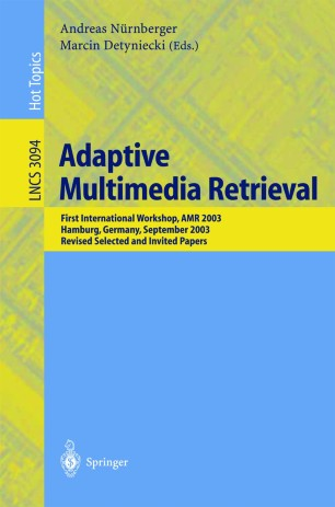 Adaptive Multimedia Retrieval