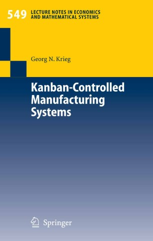 Kanban Controlled Manufacturing Systems Springerlink