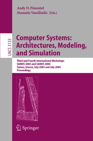 Computer Systems: Architectures, Modeling, and Simulation