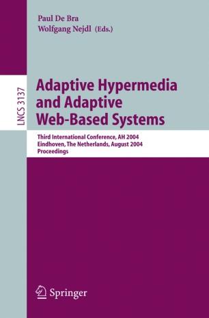 Adaptive Hypermedia and Adaptive Web-Based Systems