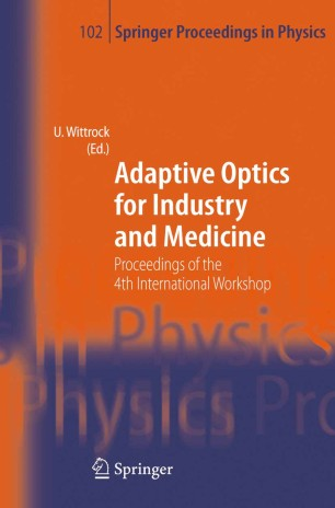 Adaptive Optics for Industry and Medicine