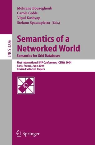 Semantics of a Networked World. Semantics for Grid Databases